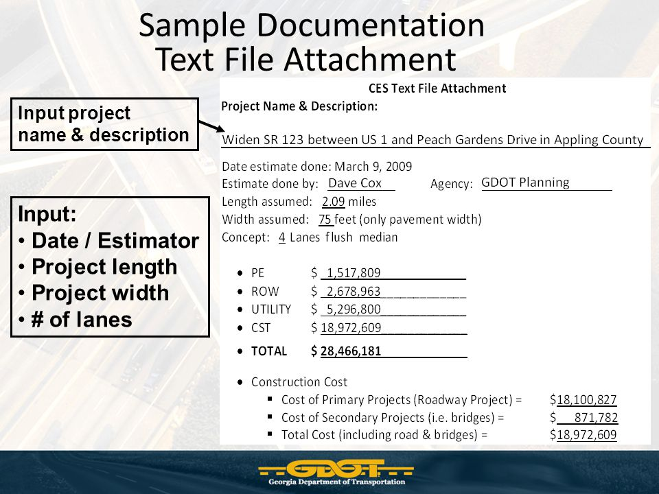 Sample Documentation Text File Attachment Input: Date / Estimator
