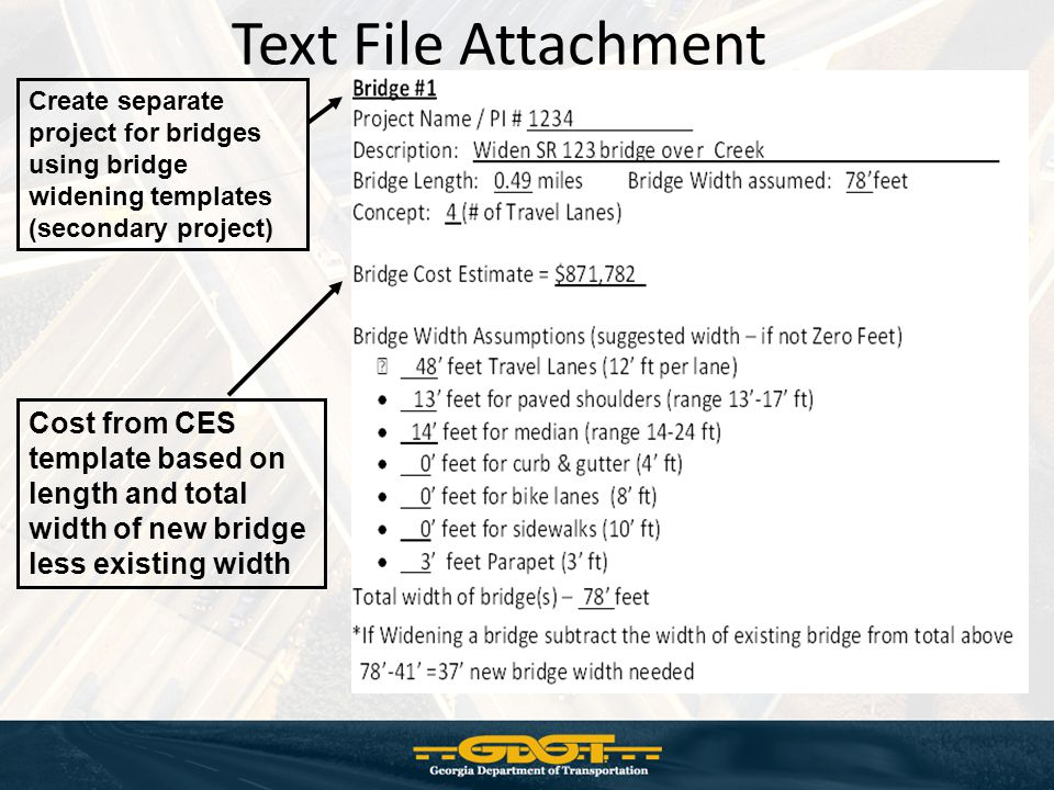 Text File Attachment Create separate project for bridges using bridge widening templates (secondary project)