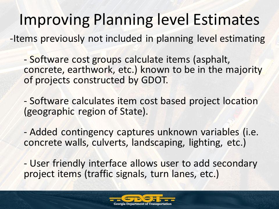 Improving Planning level Estimates