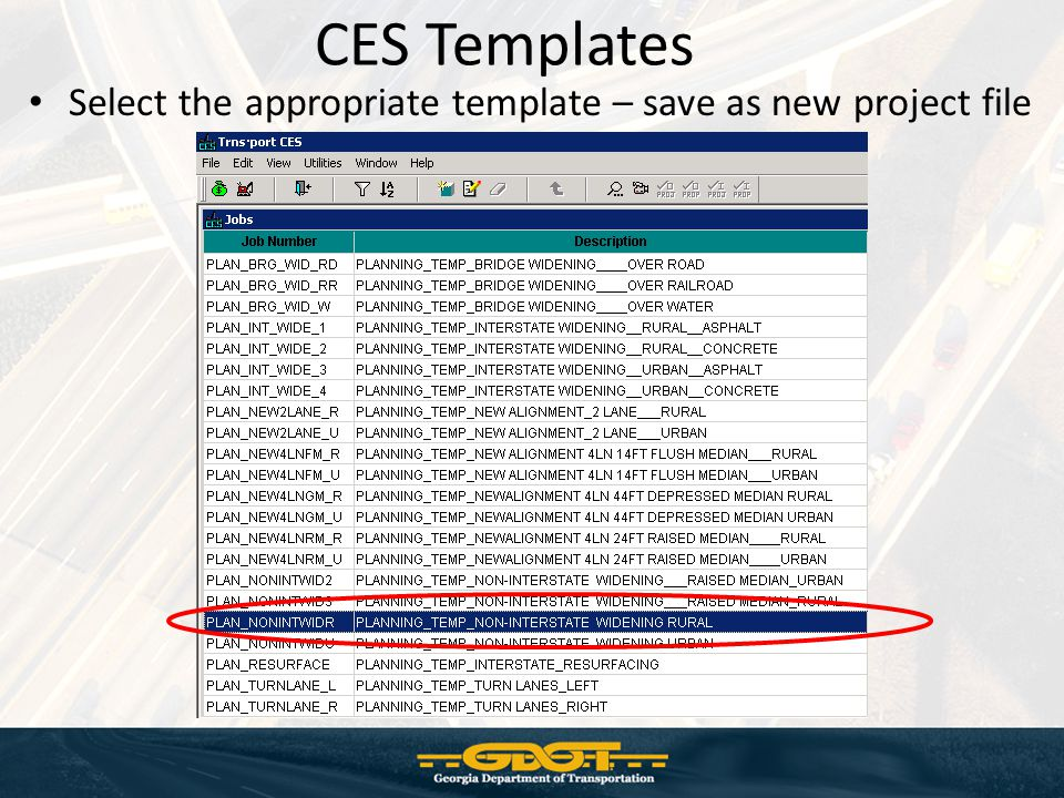 CES Templates Select the appropriate template – save as new project file
