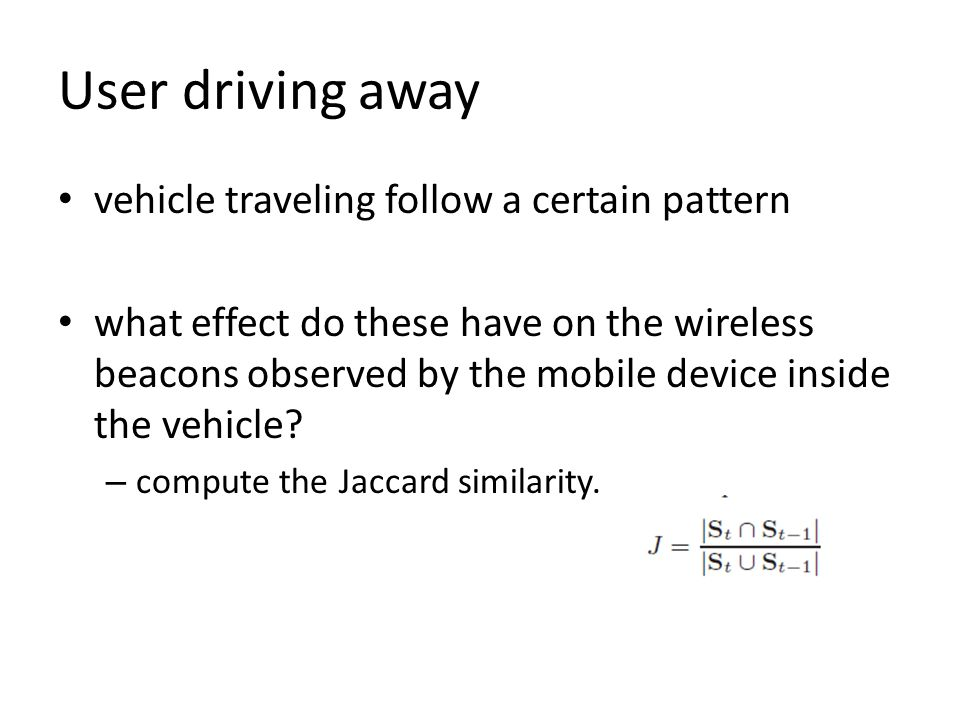 User driving away vehicle traveling follow a certain pattern