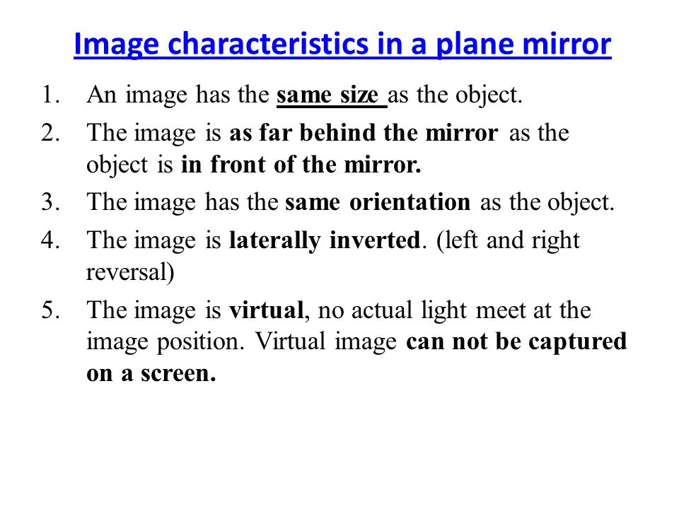 Image characteristics in a plane mirror