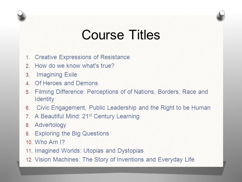 Course Titles Creative Expressions of Resistance