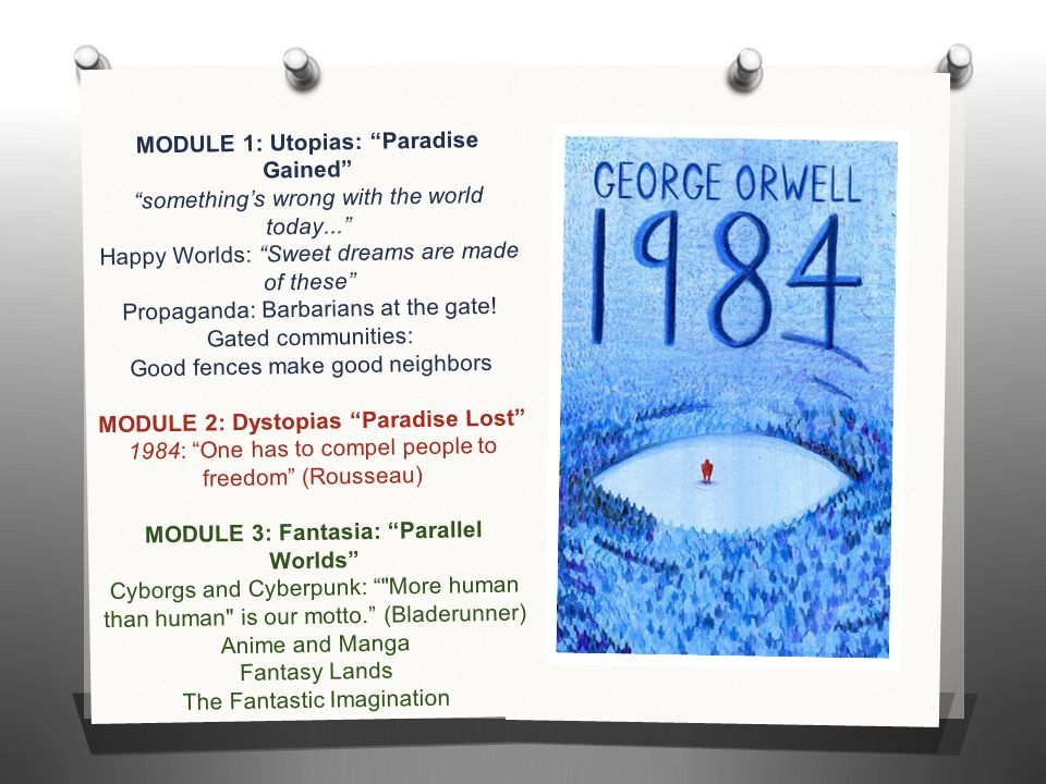 MODULE 1: Utopias: Paradise Gained