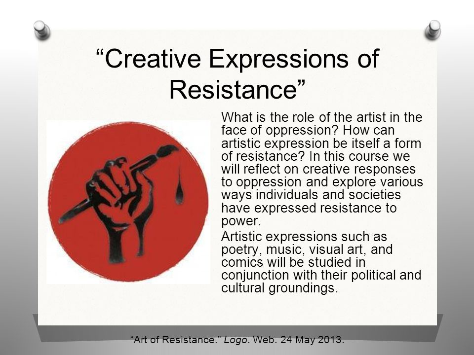 Creative Expressions of Resistance