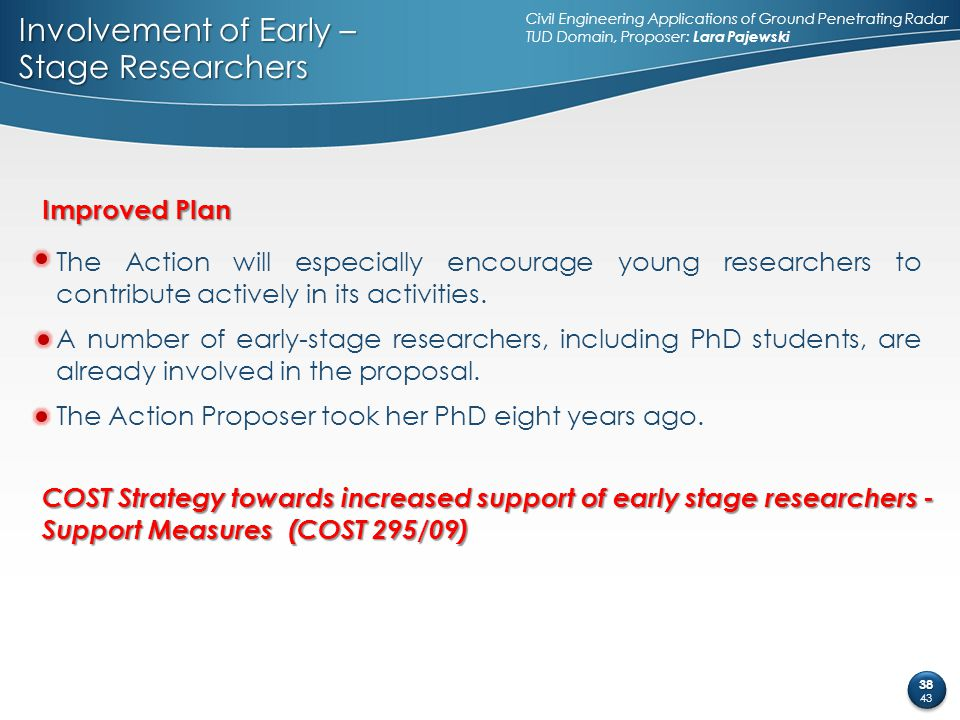 Involvement of Early – Stage Researchers