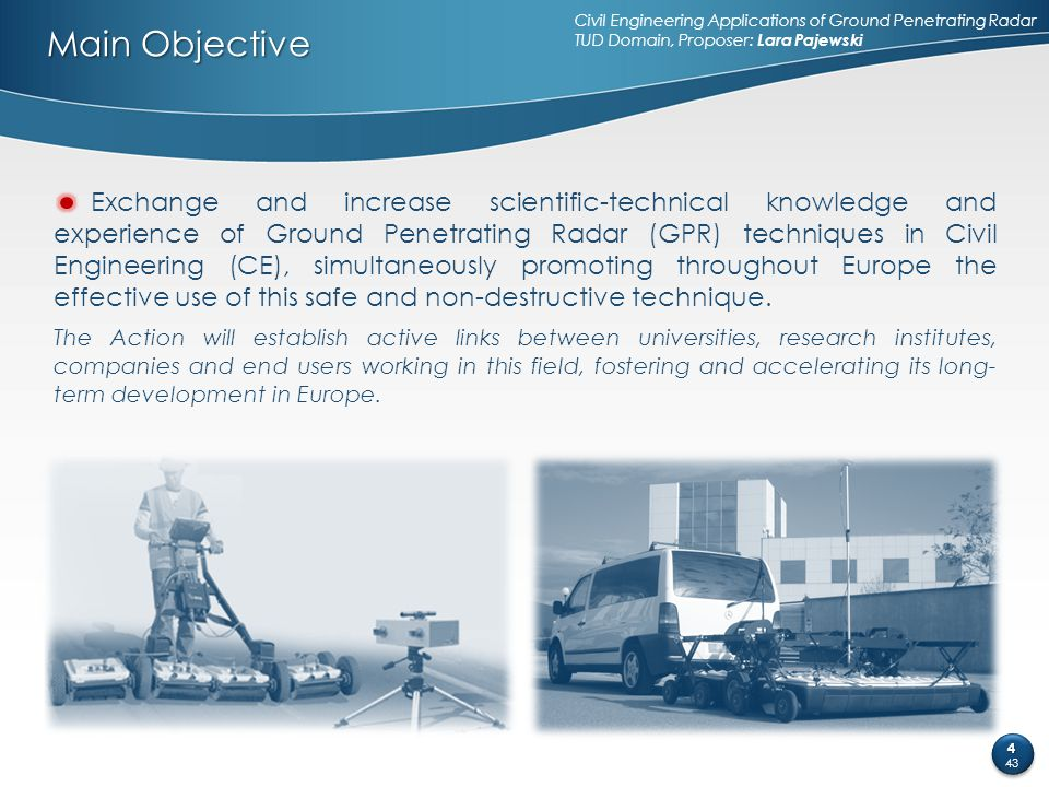 Civil Engineering Applications of Ground Penetrating Radar TUD Domain, Proposer: Lara Pajewski