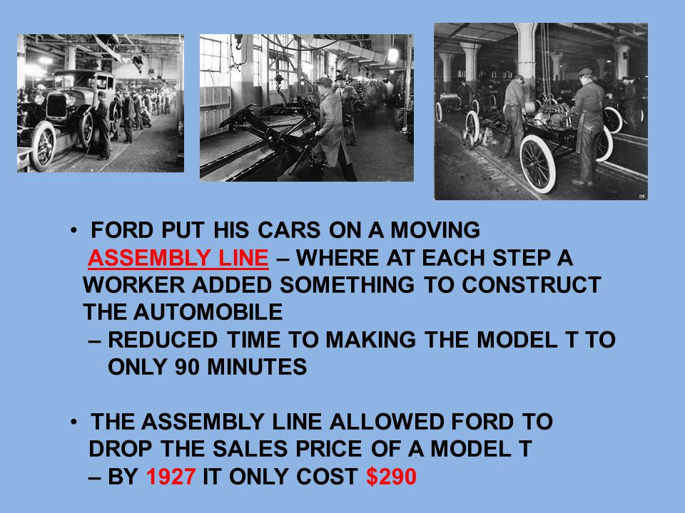 FORD PUT HIS CARS ON A MOVING