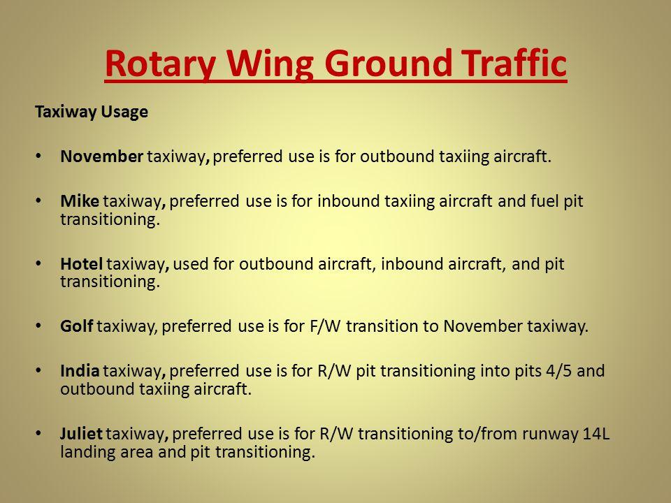Rotary Wing Ground Traffic