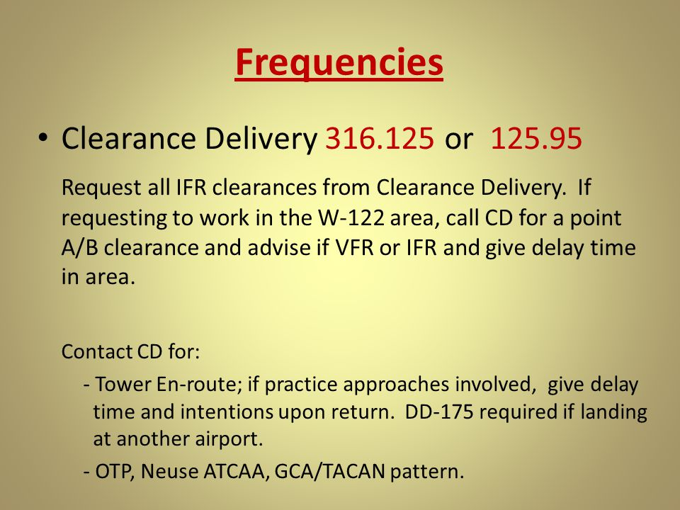Frequencies Clearance Delivery 316.125 or 125.95