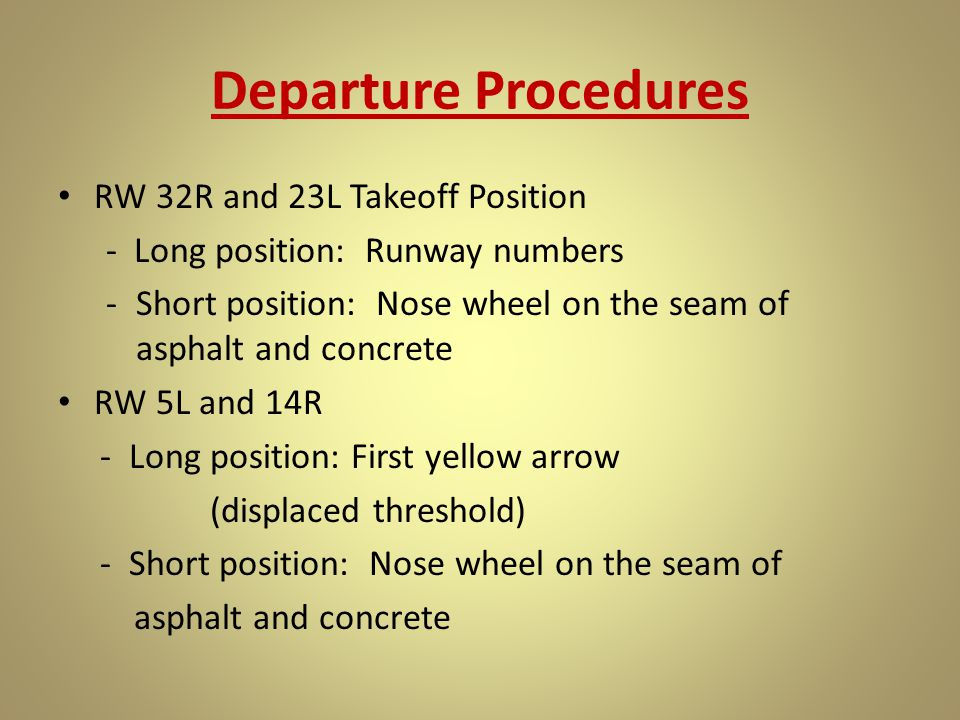 Departure Procedures RW 32R and 23L Takeoff Position