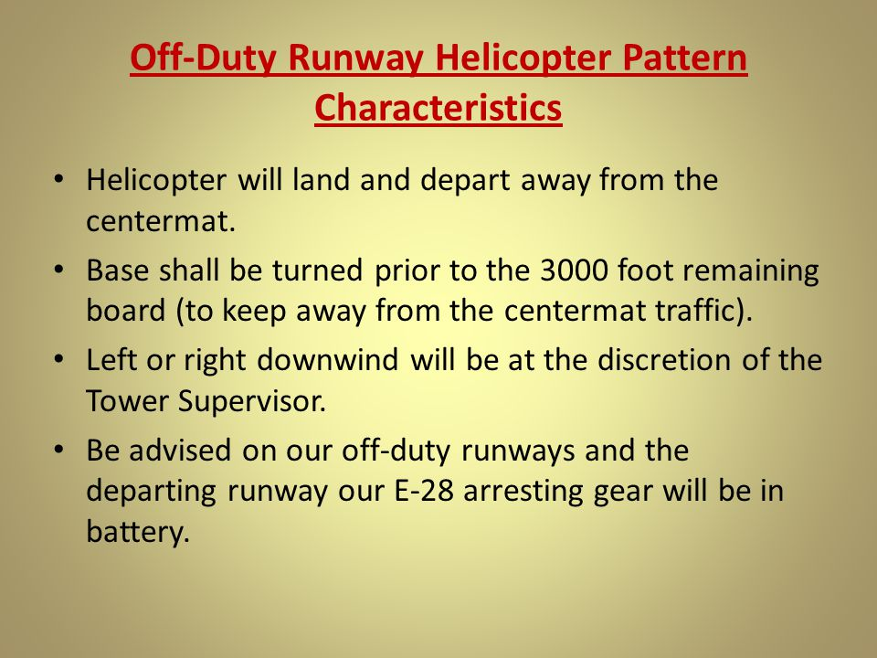Off-Duty Runway Helicopter Pattern Characteristics