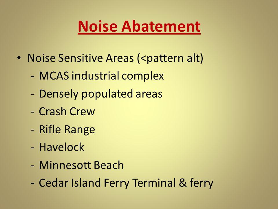 Noise Abatement Noise Sensitive Areas (<pattern alt)