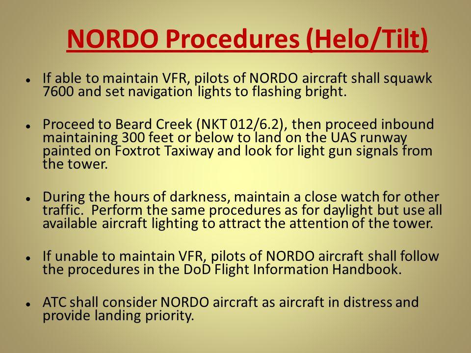 NORDO Procedures (Helo/Tilt)