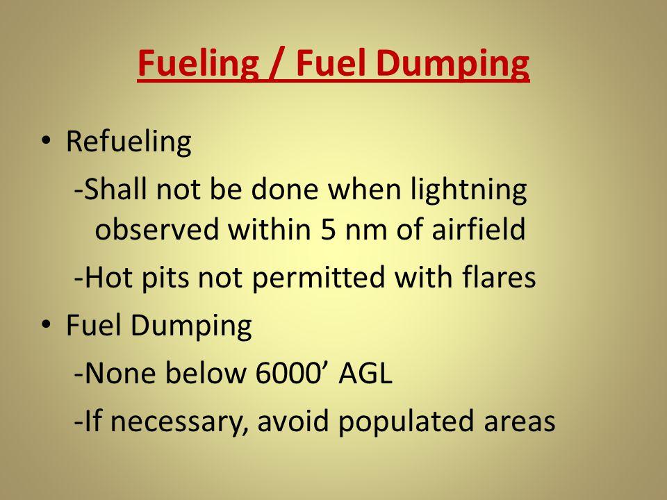 Fueling / Fuel Dumping Refueling