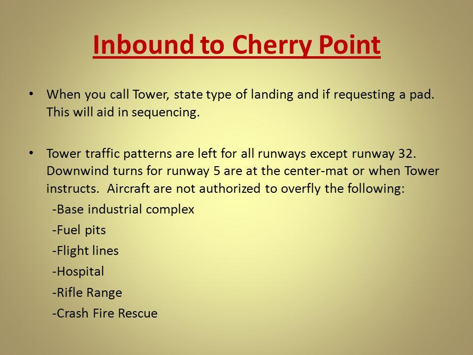 Inbound to Cherry Point