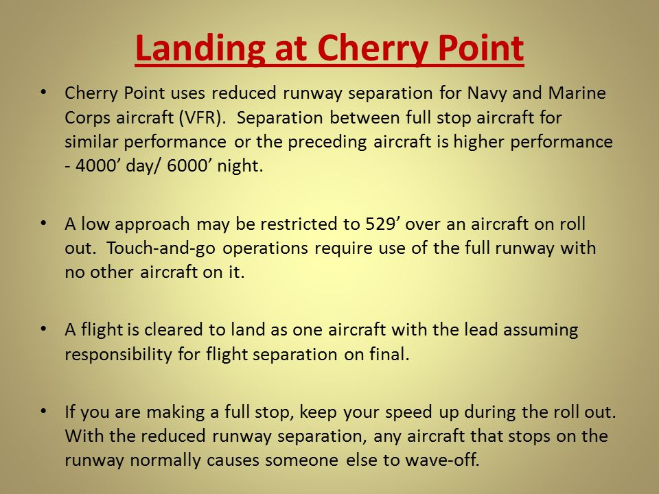 Landing at Cherry Point