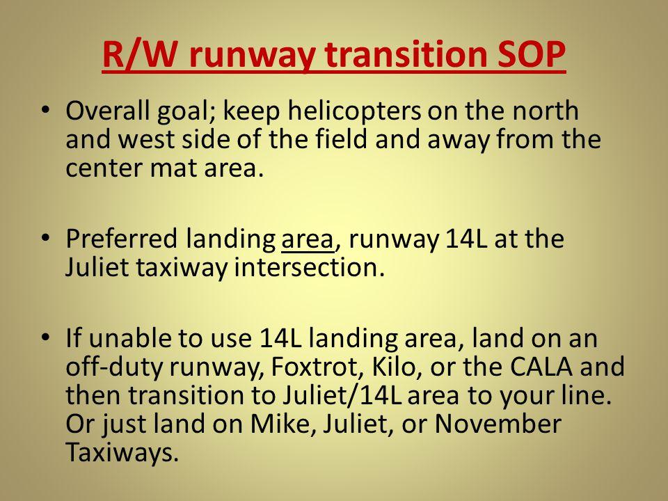 R/W runway transition SOP