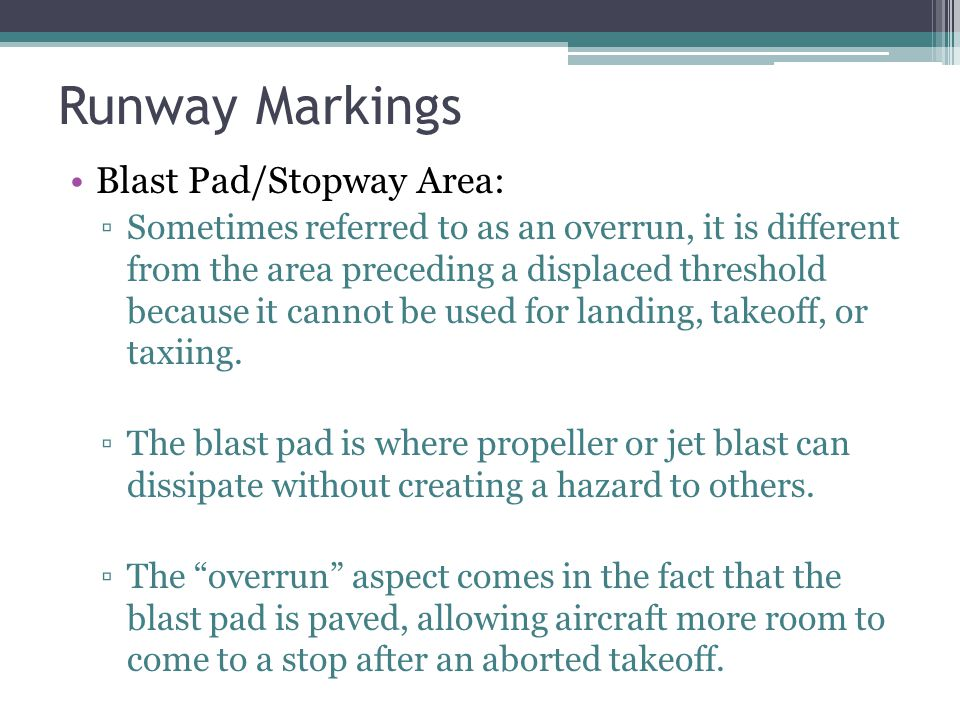 Runway Markings Blast Pad/Stopway Area: