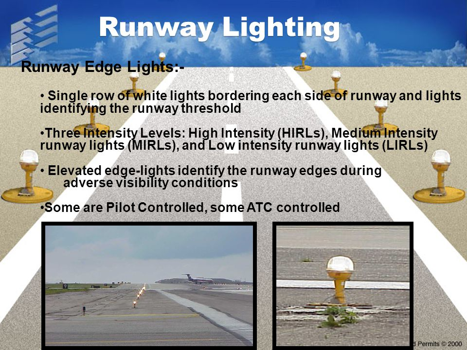 Runway Lighting Runway Edge Lights:-