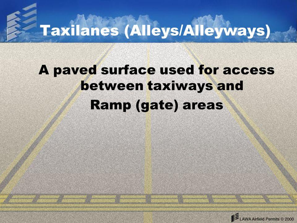 Taxilanes (Alleys/Alleyways)
