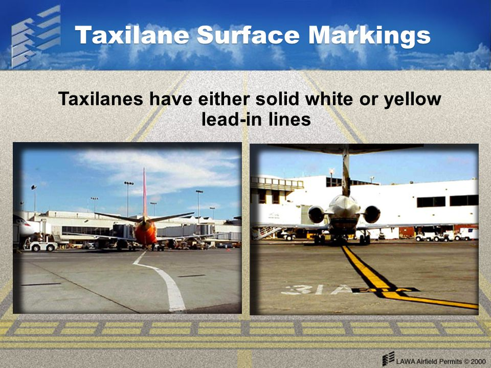 Taxilanes have either solid white or yellow lead-in lines