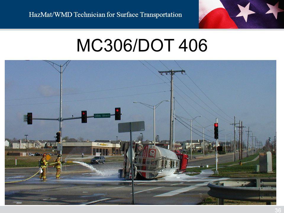 HazMat/WMD MC306/DOT 406