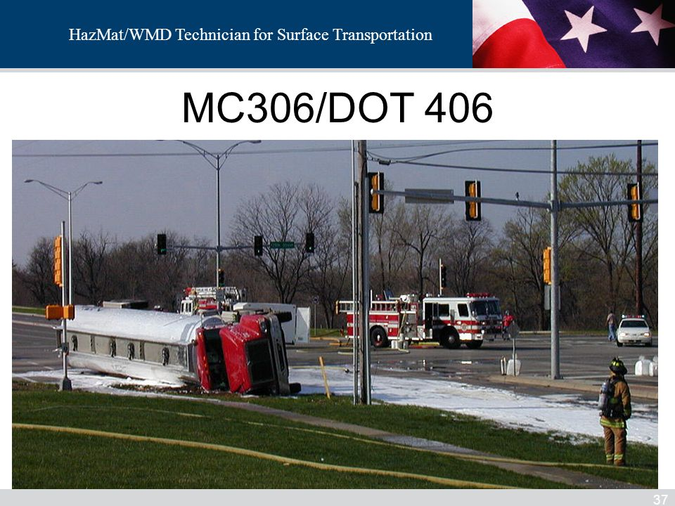 HazMat/WMD MC306/DOT 406