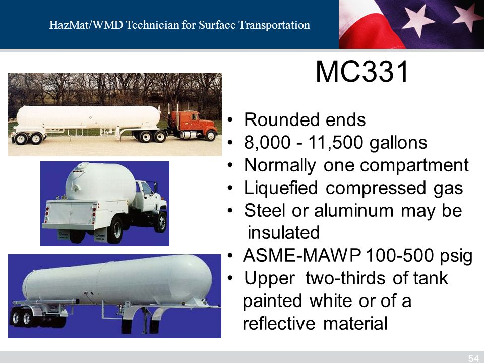 MC331 Rounded ends 8,000 - 11,500 gallons Normally one compartment