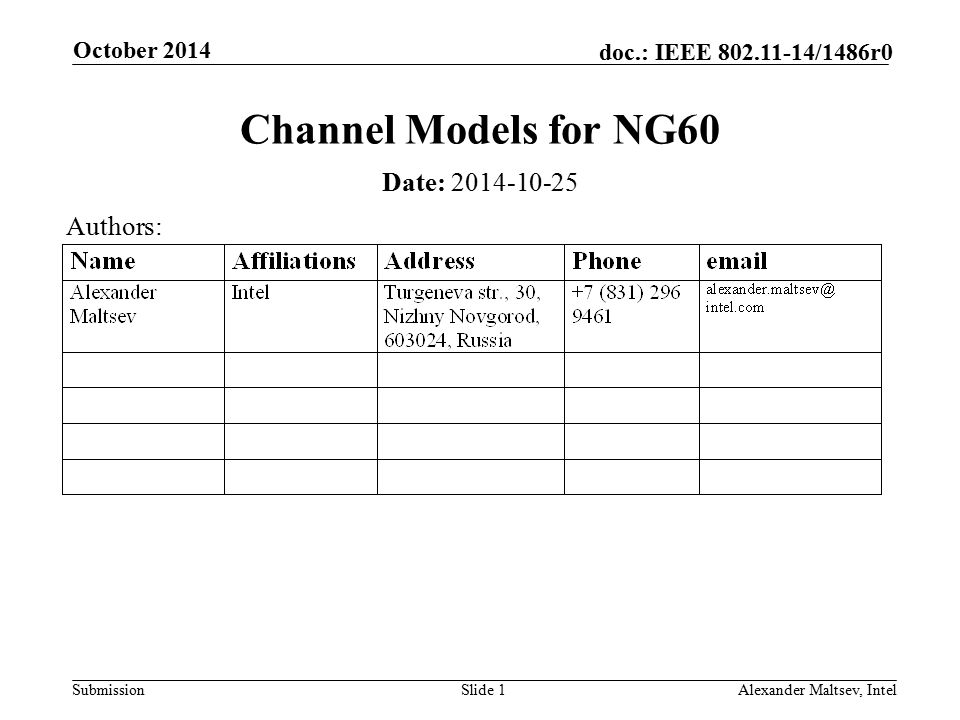 Channel Models for NG60 Date: 2014-10-25 Authors: October 2014