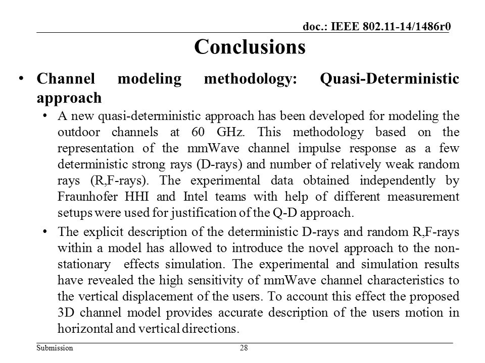 Conclusions Channel modeling methodology: Quasi-Deterministic approach