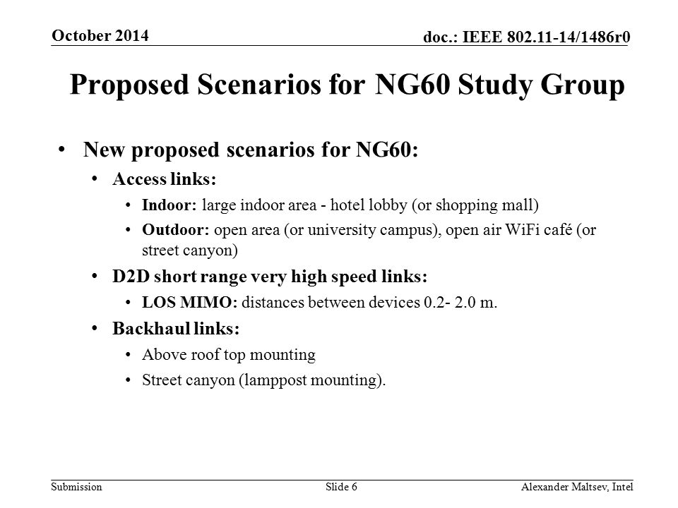 Proposed Scenarios for NG60 Study Group