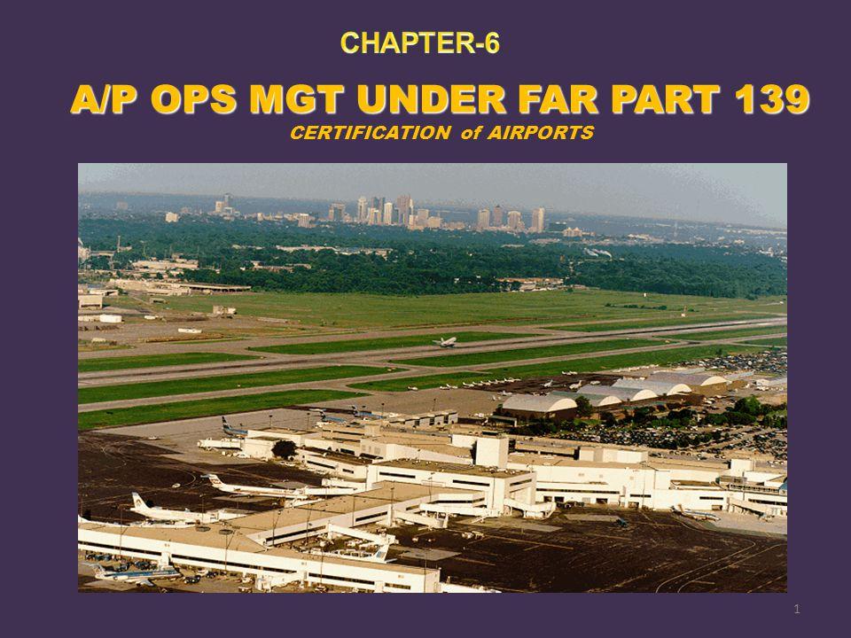 A/P OPS MGT UNDER FAR PART 139
