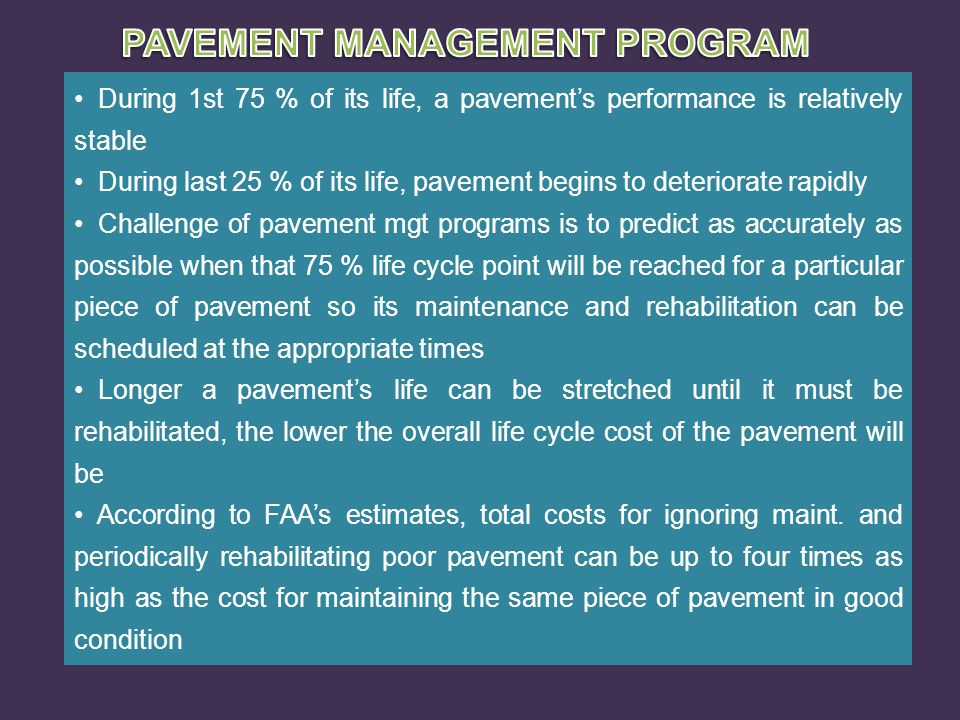 PAVEMENT MANAGEMENT PROGRAM