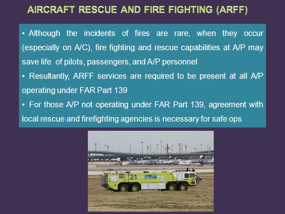 AIRCRAFT RESCUE AND FIRE FIGHTING (ARFF)