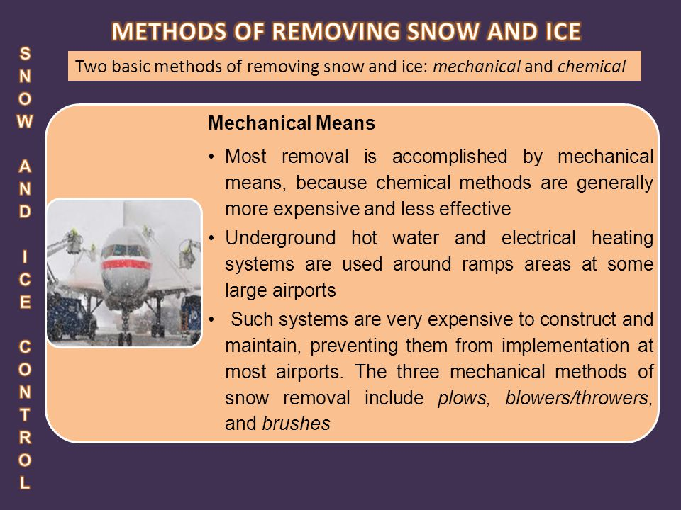 METHODS OF REMOVING SNOW AND ICE