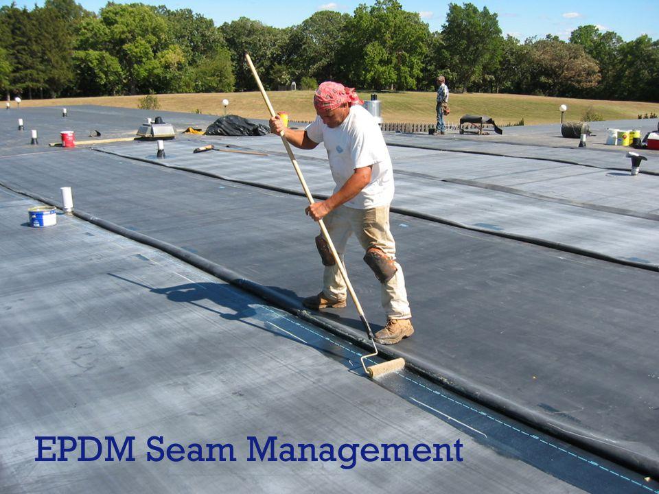 EPDM Seam Management