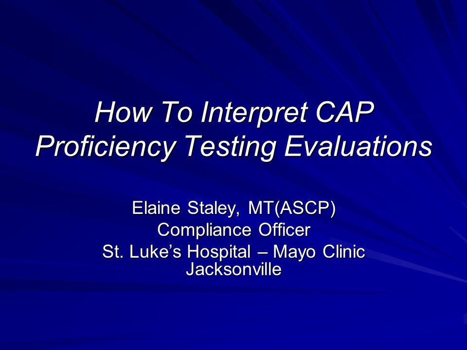 How To Interpret CAP Proficiency Testing Evaluations