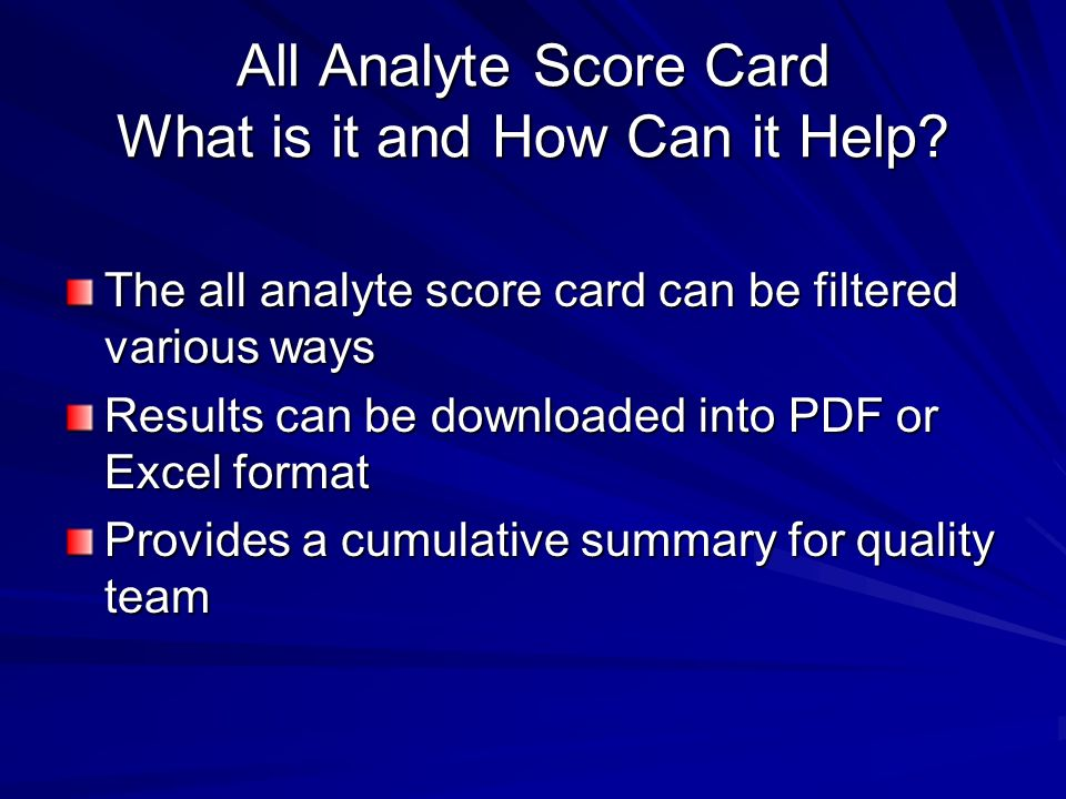 All Analyte Score Card What is it and How Can it Help