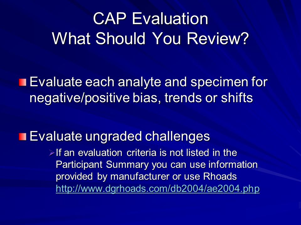 CAP Evaluation What Should You Review