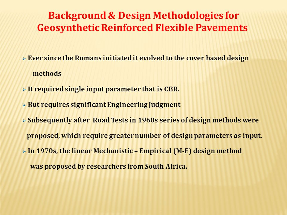 Background & Design Methodologies for Geosynthetic Reinforced Flexible Pavements