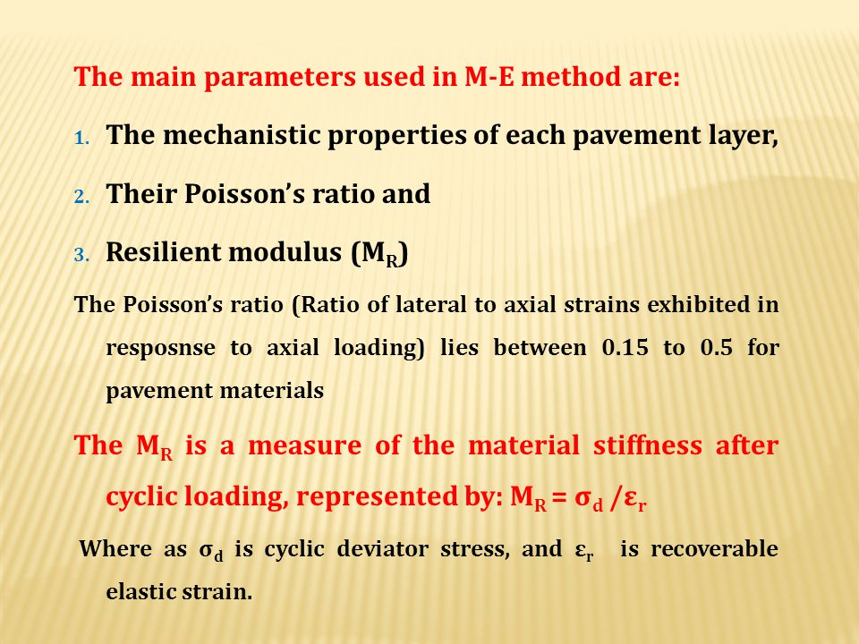 The main parameters used in M-E method are: