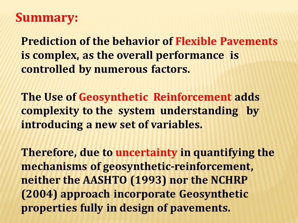 Summary: Prediction of the behavior of Flexible Pavements is complex, as the overall performance is controlled by numerous factors.