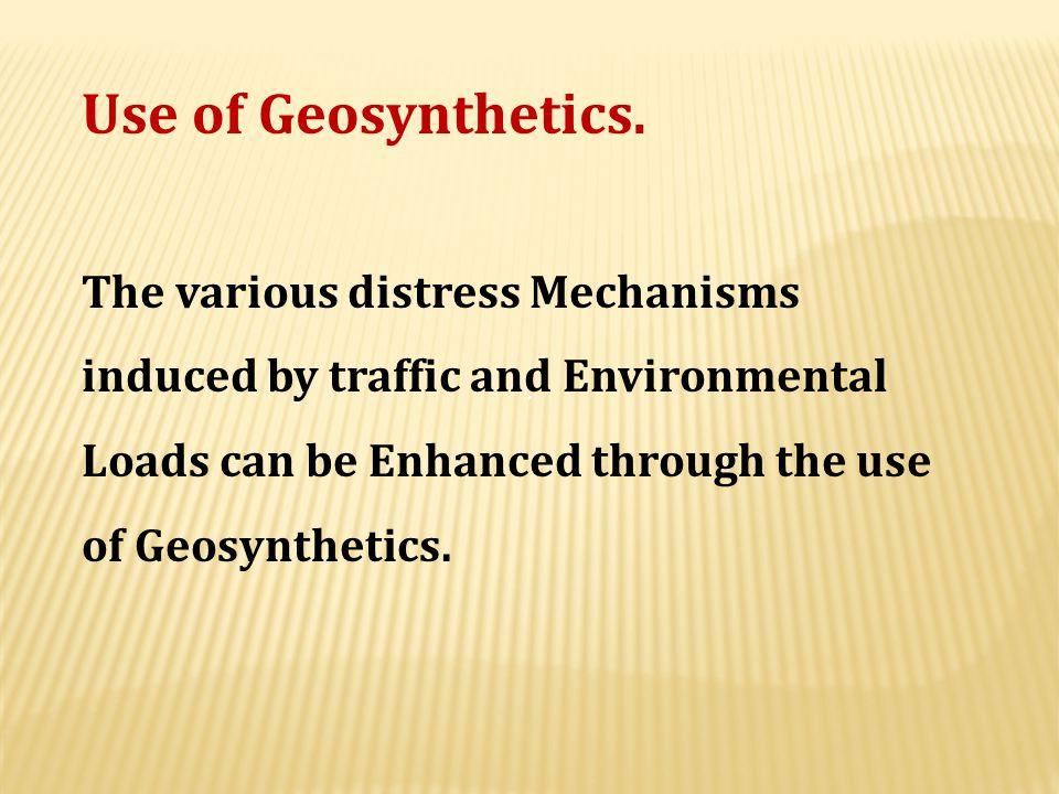 Use of Geosynthetics.