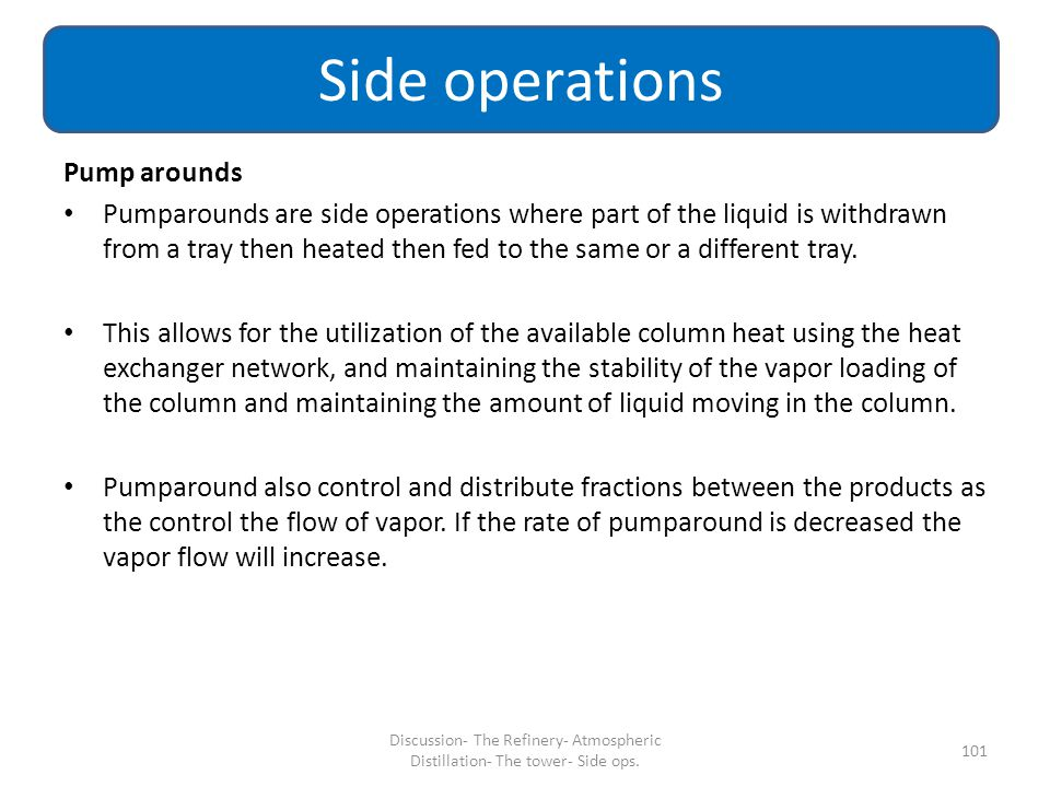 Side operations Pump arounds