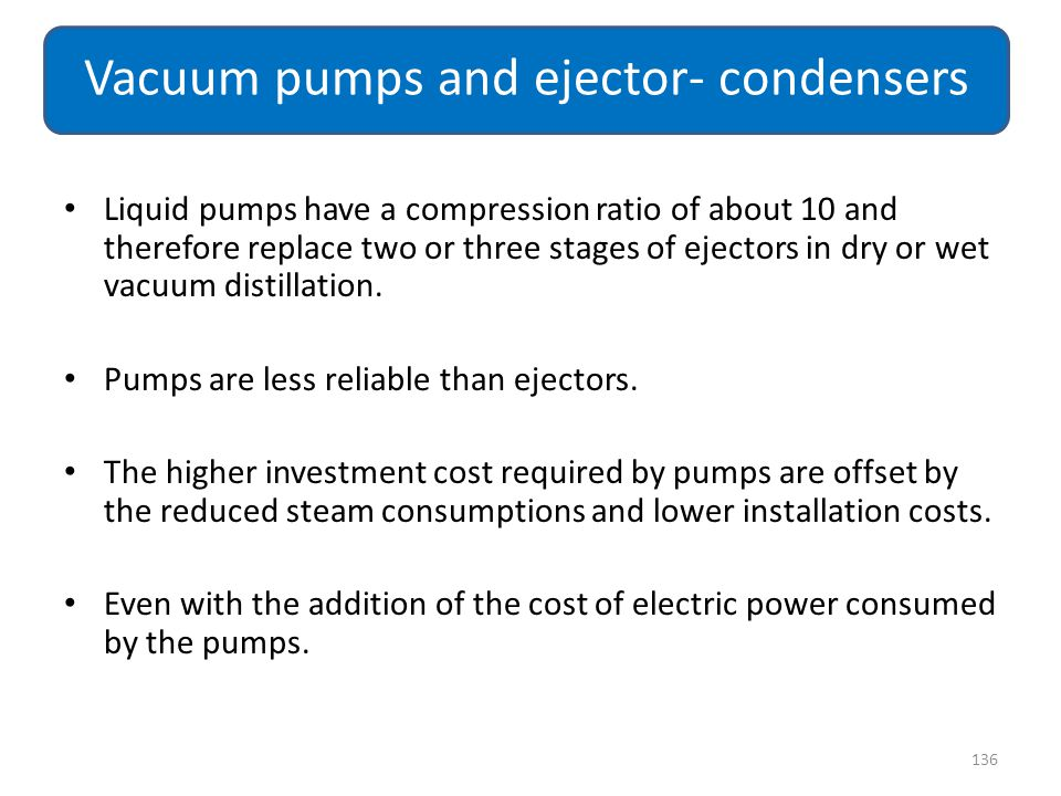 Vacuum pumps and ejector- condensers