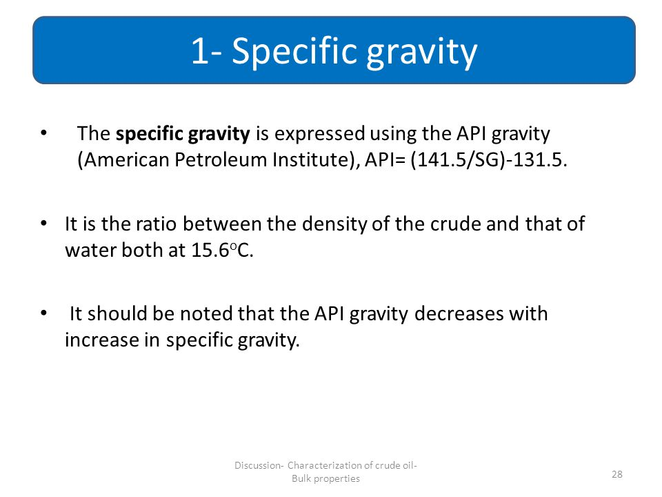 Discussion- Characterization of crude oil- Bulk properties