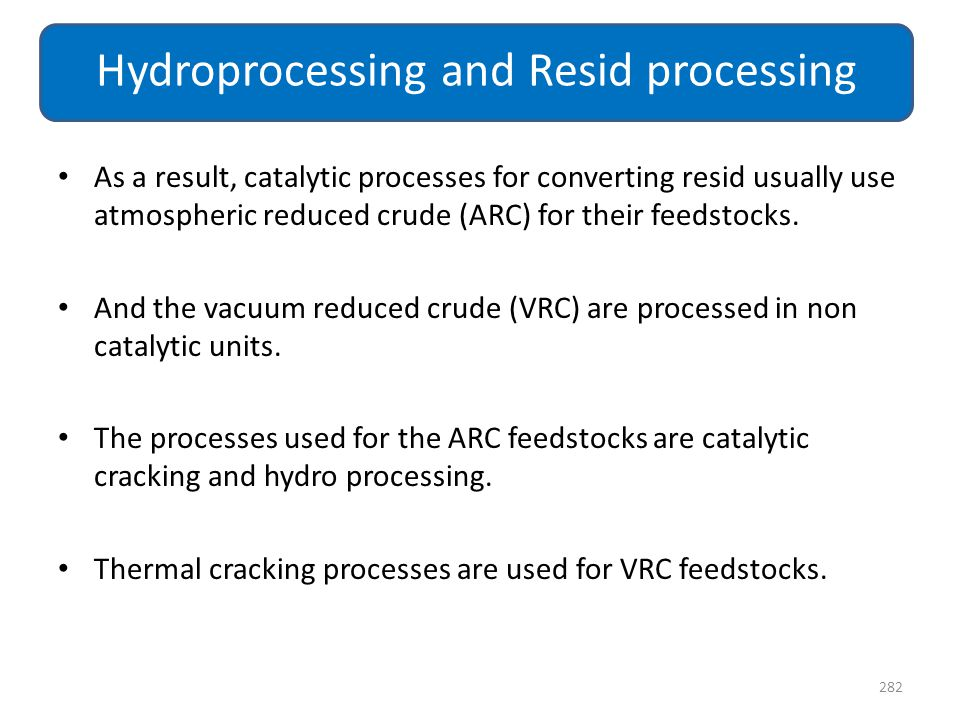 Hydroprocessing and Resid processing