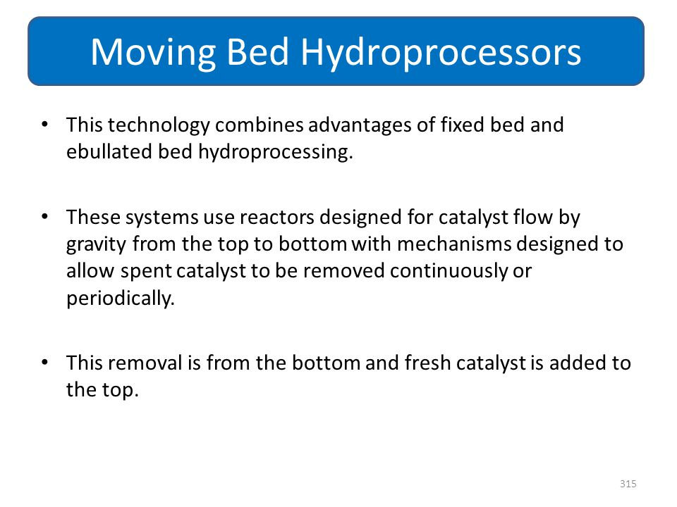 Moving Bed Hydroprocessors