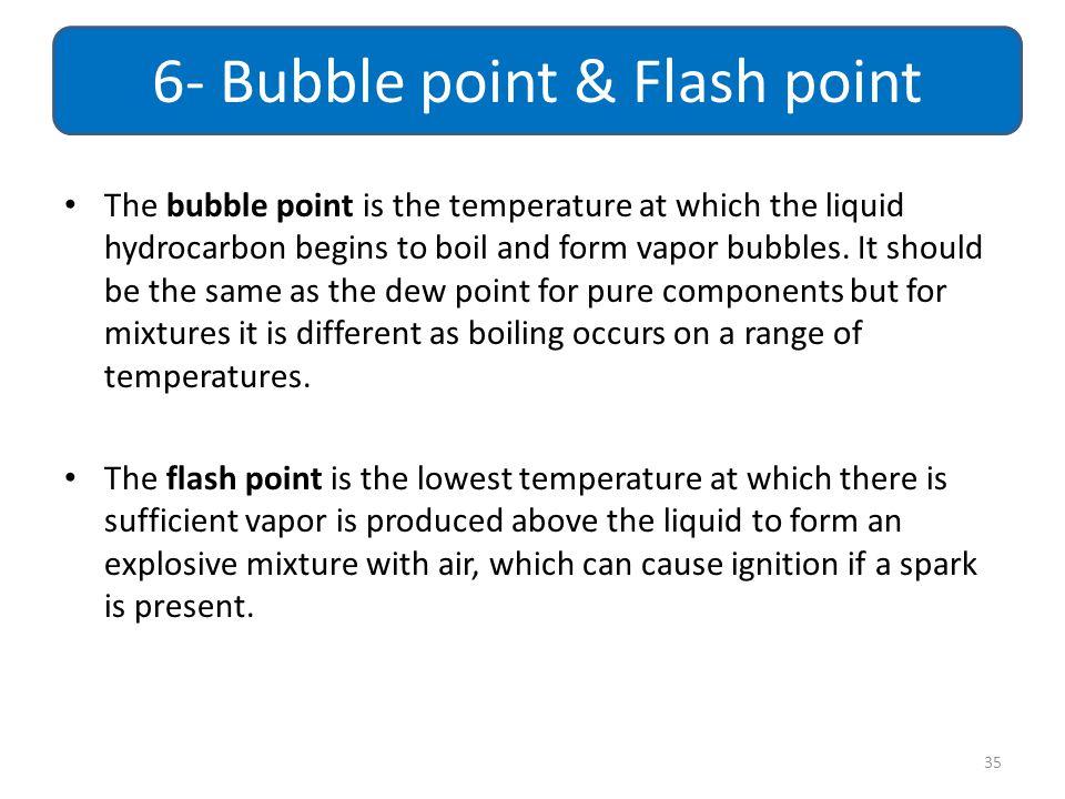 6- Bubble point & Flash point
